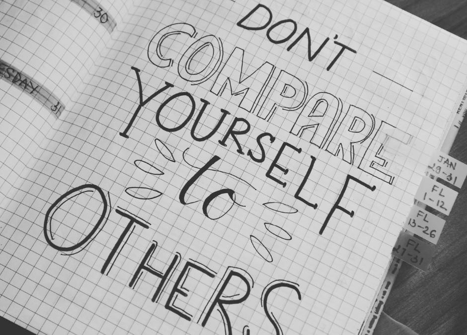 Du skal ikke sammenligne dig med de andre
